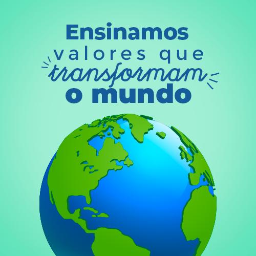 Valores que Transformam o Mundo