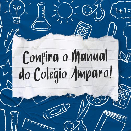 Confira o Manual do Colégio Amparo!